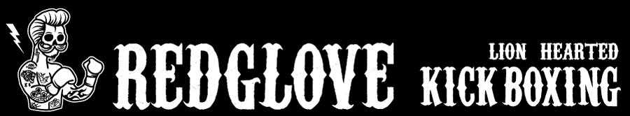 RED GLOVE - Kickboxing / レッドグローブ / オヤジファイト
